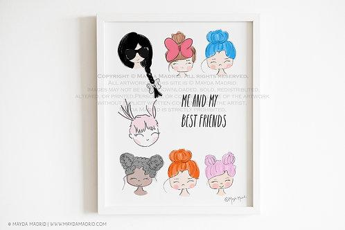 Me and My Best Friends Art Print | Gris Girls