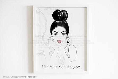 Designer Bags | Artist Illustration | Art Print | Quote
