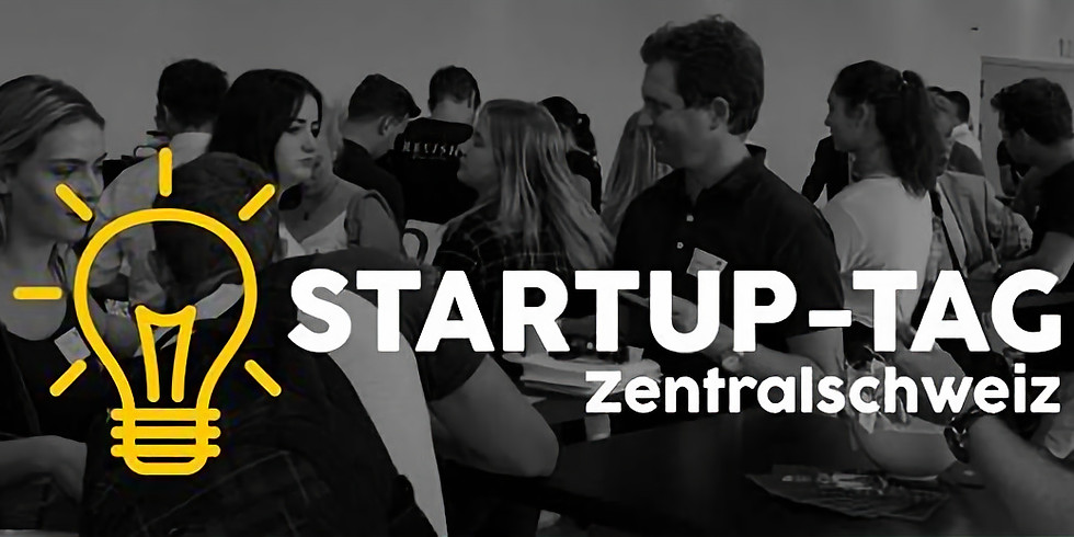 Startup-Tag Zentralschweiz 2018   Dienstag, 11. September Luzern