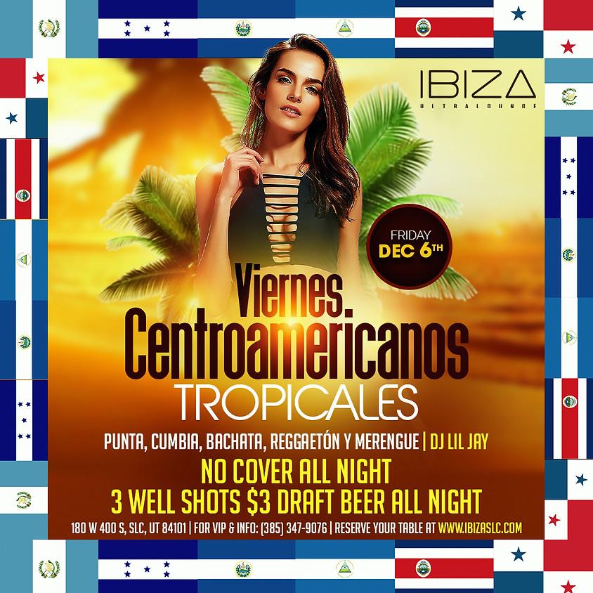 Viernes Centroamericanos Tropicales