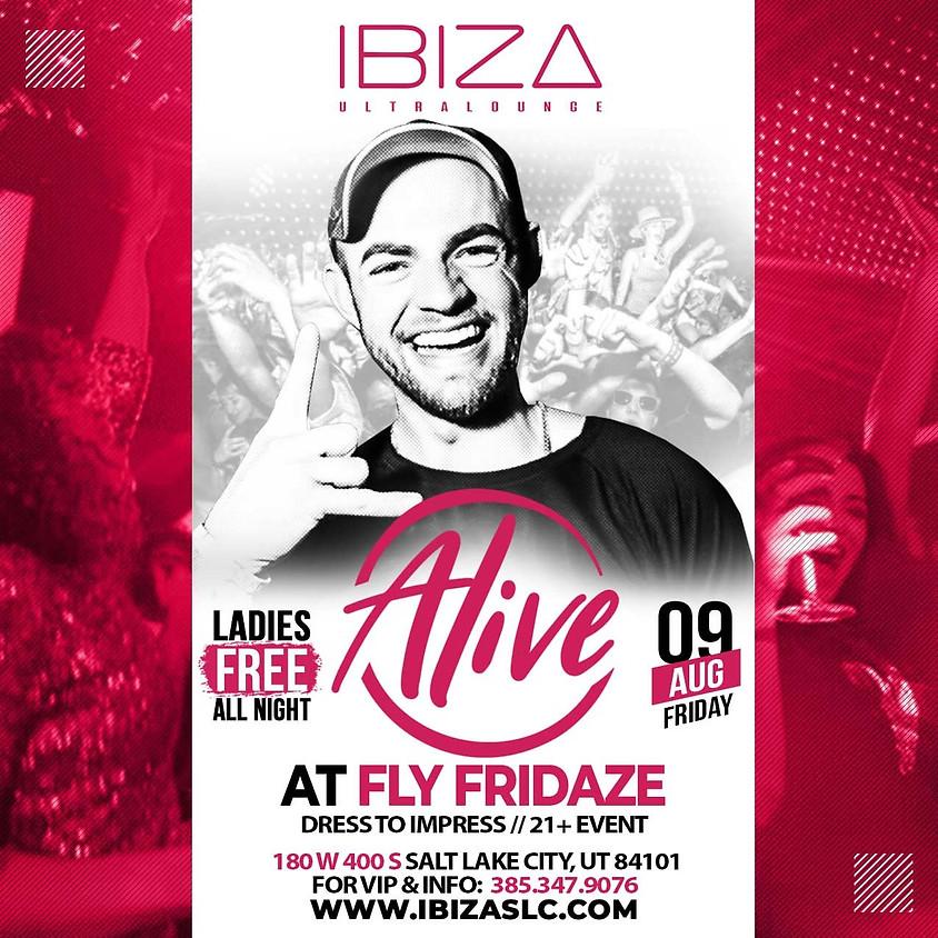Fly Fridaze @ibizaslc with DJ Alive