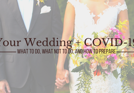 What to Do if Your Wedding has been Impacted by Coronavirus