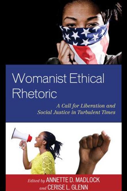 Womanist Ethical Rhetoric