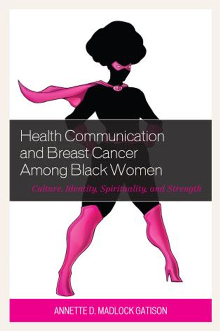Paperback - Health Communication and Breast Cancer among Black Women