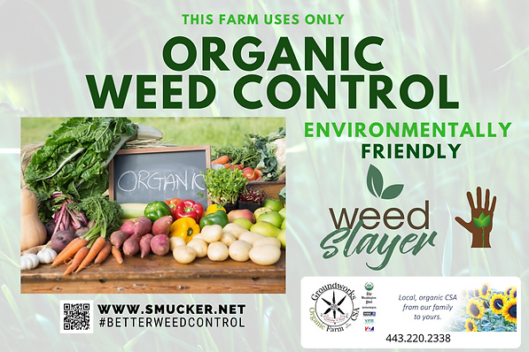 Organic farm Sign for Weed Slayer.png