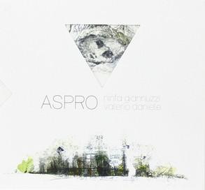Ninfa Giannuzzi Valerio Daniele - Aspro -