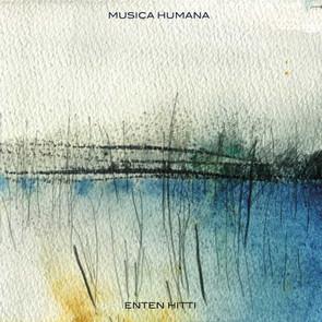 Enten Hitti - Musica Humana