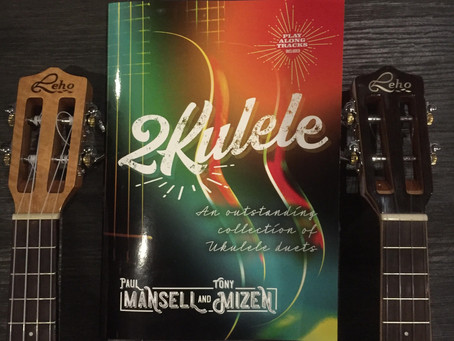 It's here !!!! My new book of ukulele duets with Tony Mizen '2Kulele' is available to purchase now.