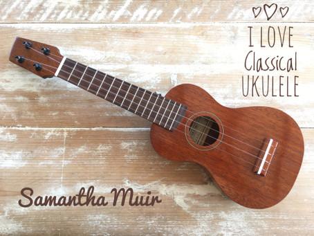 Love ukulele ? - then check out Sam Muir's new website - www.iloveclassicalukulele.com