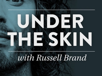 Under the skin with russell Brand and Emma Kenny