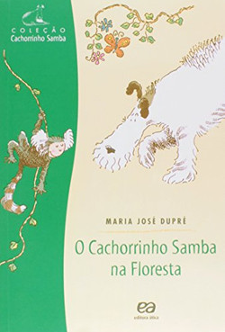 O cachorro Samba na Floresta