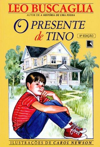 O presente de Tino