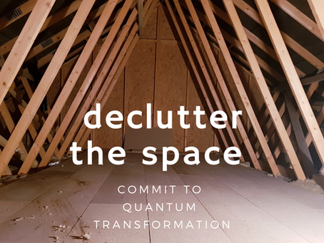 Decluttering, Laying the Foundation & An Invitation