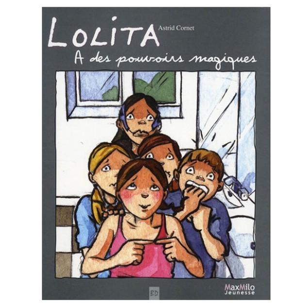 Lolita a des pouvoirs magiques, Editions Max Milo jeunesse