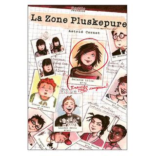 La Zone Pluskepure, Editions max milo jeunesse