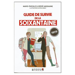Guide de survie de la soixantaine, Editions Leducs