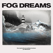 Fog Dreams.jpg