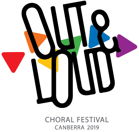 Out and loud Choral Festival Canberra 2019