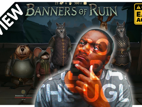 Banners of Ruin Review {Early Access v0.29.4}