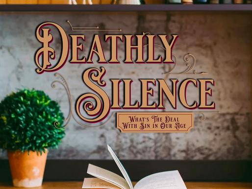 Deathly Silence