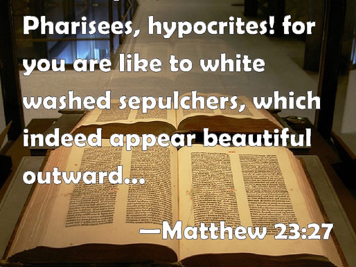Hypocrisy of the Scribes and Pharisees
