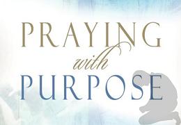 Prayer and Purpose