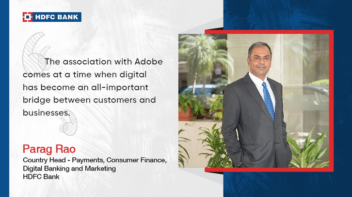 HDFC Bank partners with Adobe to help improve the digital experience journey of its customers.