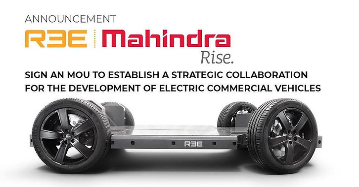 Mahindra signs MoU with Israeli Firm – REE Automotive to Develop Electric Commercial Vehicles
