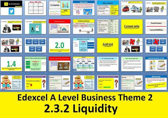 2.3.2 Liquidity - Theme 2 Edexcel A Level Business