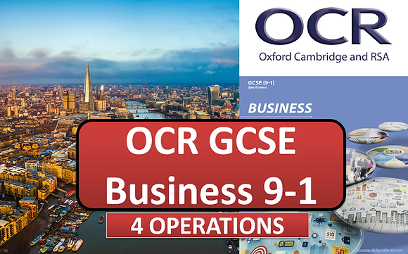OCR GCSE Business - 4 Operations