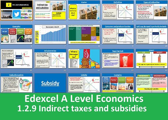 1.2.9 Indirect taxes and subsidies - Theme 1 Edexcel A Level Economics