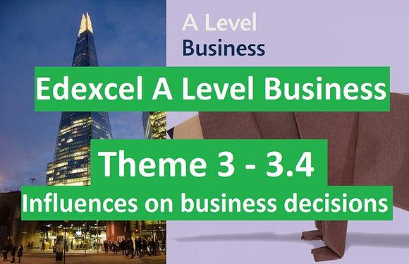 Edexcel A Level Business Theme 3 - 3.4 Influences on business decisions