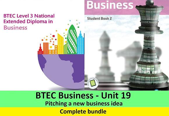 BTEC Business - Unit 19 Pitching a new business idea (Complete bundle)