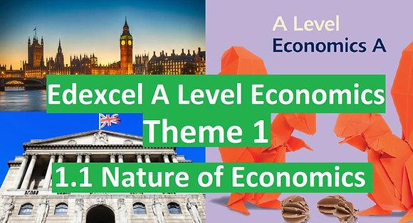 Edexcel A Level Economics Theme 1 - 1.1 Nature of Economics