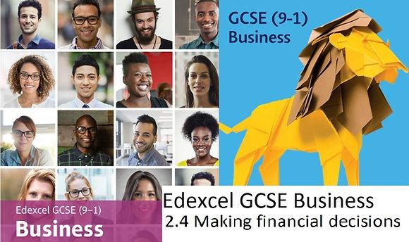 Edexcel GCSE Business - Theme 2 - 2.4 Making financial decisions