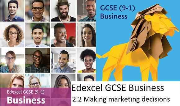 Edexcel GCSE Business - Theme 2 - 2.2 Making marketing decisions