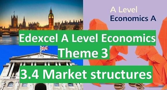Edexcel A Level Economics Theme 3 - 3.4 Market structures