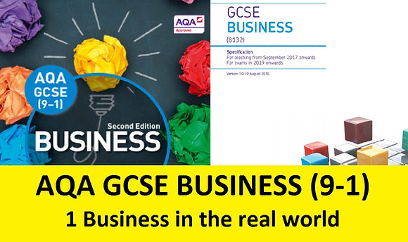 AQA GCSE Business 9-1 - 1 Business in the real world