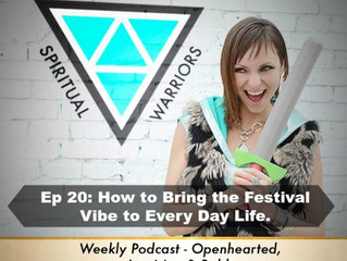Ep 20: How to Bring the Festival Vibes to Every Day Life