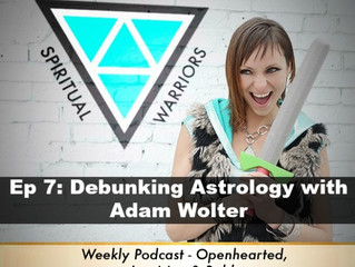 Ep 7: Astrology – The Real Deal: Debunking Sun Signs and the Zodiac with Adam Wolter