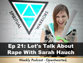 Ep 21: Let's Talk About Rape with Sarah Hauch