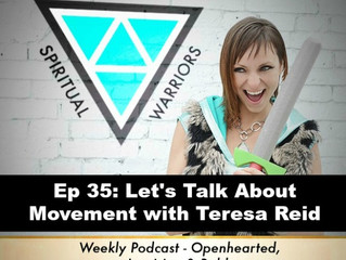 Ep 35: Movement with Teresa Reid