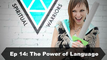 Episode 14: Language: Is Yours Empowering or Disempowering?