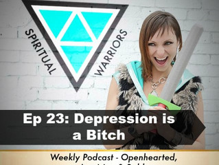 Ep: 23 Depression is a Bitch