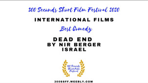 DEAD END Wins Best Comedy at 300 Seconds Short Film Festival