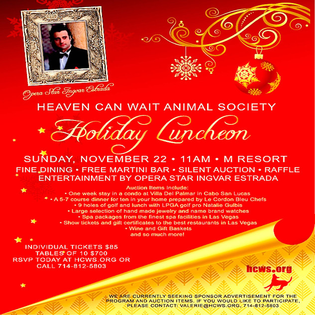"HEAVEN CAN WAIT ANIMAL SOCIETY - FIRST ANNUAL HOLIDAY LUNCHEON - M RESORT - LAS VEGAS - ""PHENOMENAL"""