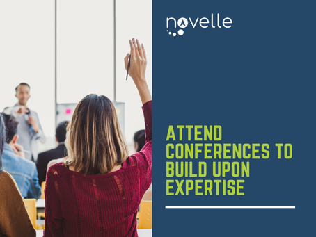 Attend Conferences to Build upon Expertise