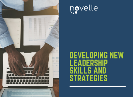 Developing New Leadership Skills and Strategies