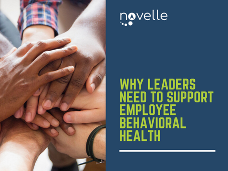 Why Leaders Need to Support Employee Behavioral Health