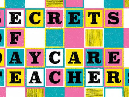 24 secrets of daycare teachers—steal their tricks!